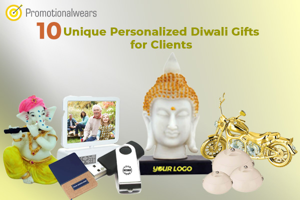 Top 10 Unique Personalized Diwali Gifts for Clients in 2019