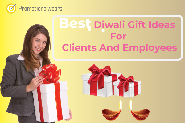 What are the best Diwali gift ideas for clients and employees in 2019?