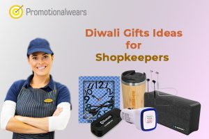 Diwali Gifts Ideas for Shopkeepers