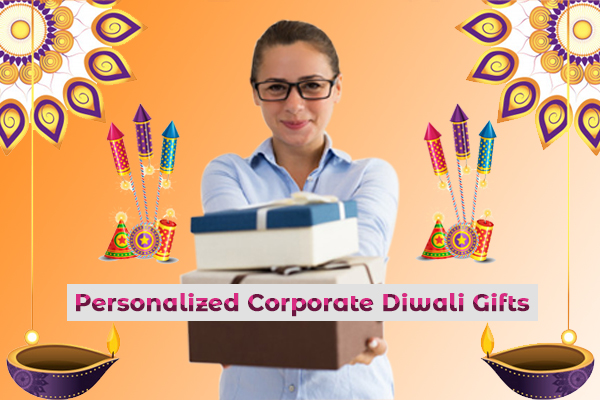 Personalized Corporate Diwali Gifts: An impressive marketing trick with noble reason