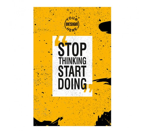 Stop Thinking Start Doing Notebook
